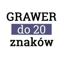 GRAWER do 20 znaków